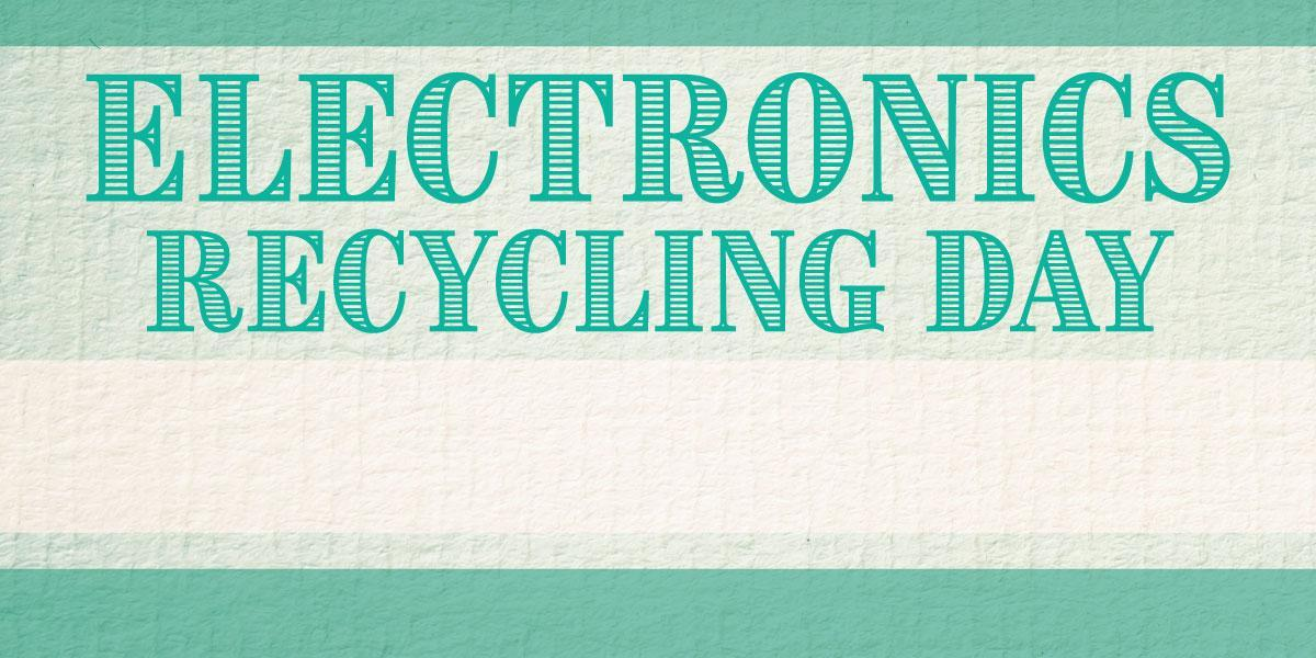 Electronics Recycling Day graphic